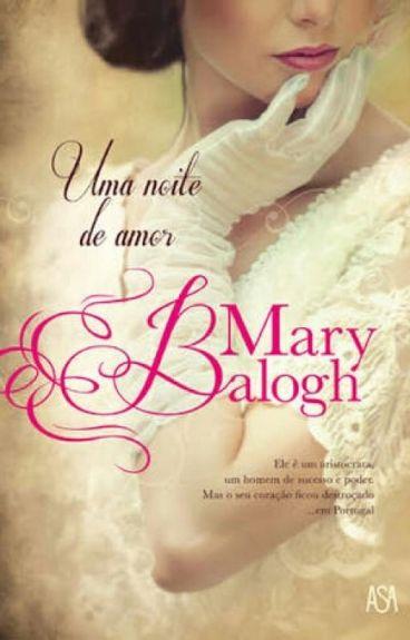 Os Bedwyns - 1 - Uma Noite De Amor (De Mary Balogh)