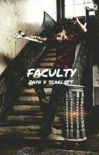 Faculty  by ZAYNlKE