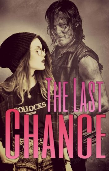 The Last Chance (Twd)
