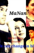 MaNanff We Are Not Just Friends by AnuskaSharma