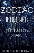 Zodiac High: The Fallen Stars by KaitlinAnnetteDavis