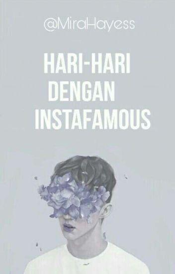 Hari-Hari Dengan #Instafamous