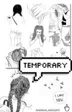 Temporary by IvankaLarasati