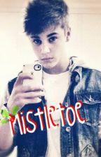 ~Mistletoe - A Justin Bieber Love Story by greysonchanceftw