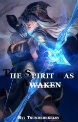 The Spirit has Awaken by tsunderekelsy