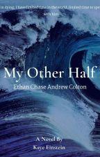 My Other Half by KayeEinstein