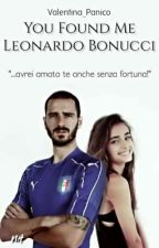 You Found Me ~ Leonardo Bonucci  by Valentina_Panico