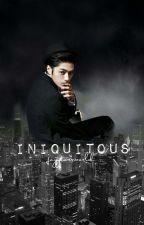 Iniquitous ✔ by joyytourworld