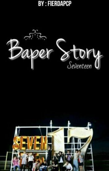 Baper Story ❌ Seventeen