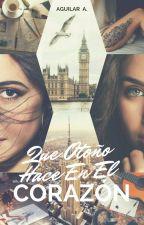 Que Otoño Hace En El Corazón [camren] by Aguilar_am