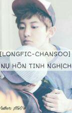 [LONGFIC-CHANSOO] NỤ HÔN TINH NGHỊCH by MOoMaii7