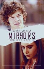 Mirrors (Harry Styles Fanfiction) by directioneriswhoIam
