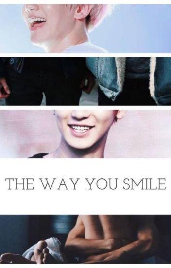 the way you smile #chanbaek