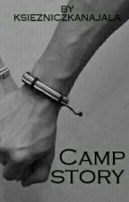 camp story // obozowa historia by ksiezniczkanajala