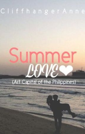 Summer Love (Art Capital of the Philippines) by CliffhangerAnne