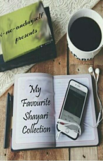 My Favourite Shayari Collection [COMPLETED]