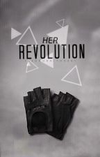 Her Revolution by IcedBurrito3261