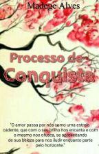 Processo De Conquista   #Watts2017   by MadegeAlves