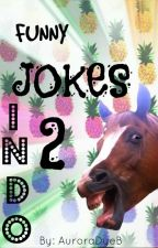 Jokes 2 - Bhs. Indo by AuroraDyeB