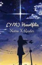 (Y/N) Heartfilia (Natsu X Reader) by CoolioGalaxy