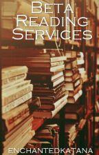 Beta Reading Services | OPEN by enchantedkatana