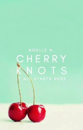 Cherry Knots ✓