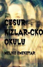 CESUR KIZLAR OKULU- CKO by MCDuyduk