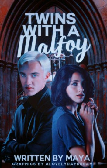 Twins With A Malfoy || On Hold