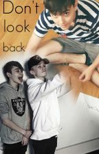 Don't look back /BaM &JD/ by WildLife143