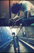 Will save You  by lynrin_