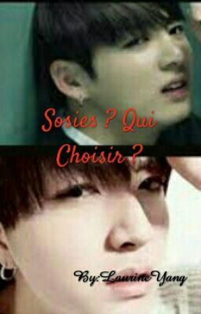 Sosies ? Qui Choisir ?  by LaurineYang