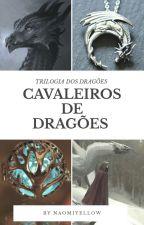 Cavaleiros de Dragões by naomiyellow