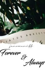 Forever & Always ✧ Trilogy to 'Falling Star' by janoxcaniff