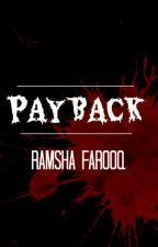 Payback. by paperhours