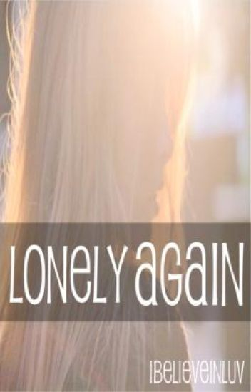 Lonely Again