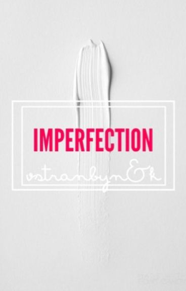 [Transfic] [VHope] Imperfection