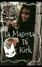 LA MASCOTA DE KIRK (Metallica Fanfic) by Laura_Cooper