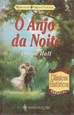 O Anjo Da Noite (Angel of the knight) by viajandonahistoria