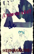 ¿Enamorada? de mi ¡¿Hermanastro?! by 123bithc