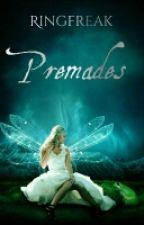 Premades Open by RingFreak