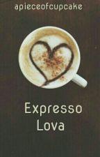 Expresso Lova by apieceofcupcake