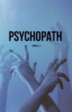 PSYCHOPATH  by Complx_x