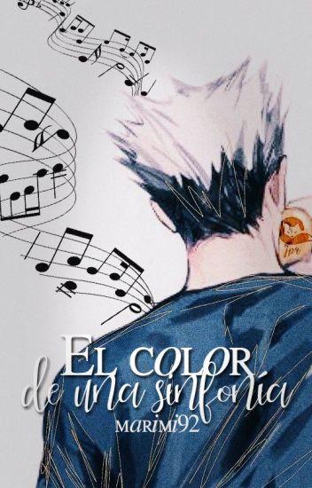 El color de una sinfonía [Haikyuu. BokutoxOC]
