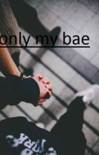 only my bae// o'brien by blueberrylight