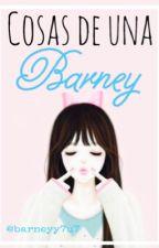 Cosas de una Barney by barneyy7u7