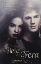 A Bela e a Fera  by MaryFeuerstein