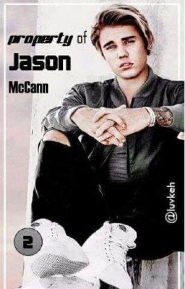 Property of Jason Mccann 2 || Justin Bieber.