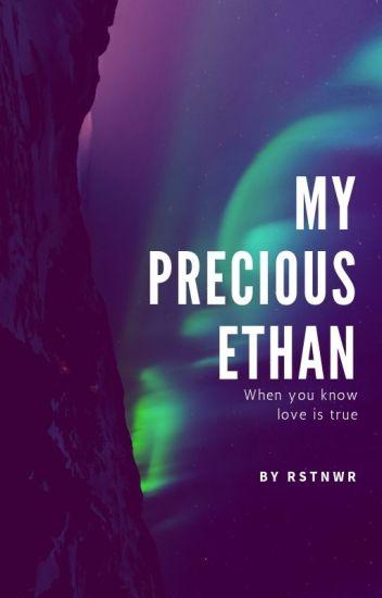 My Precious Ethan