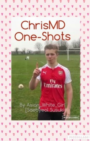 ChrisMD One-Shots