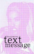text messege / bam ZAKOŃCZONE ✔ by xhoneyzmoonx